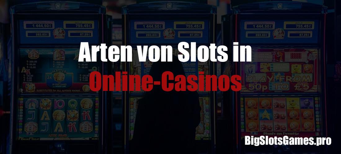 Arten von Slots in Online-Casinos
