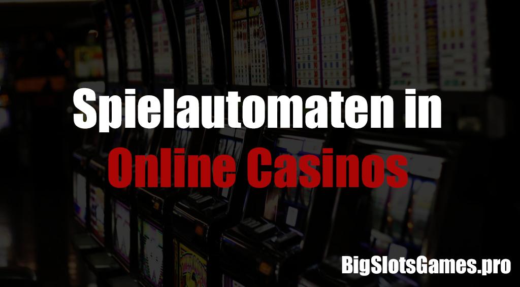Spielautomaten in Online-Casinos